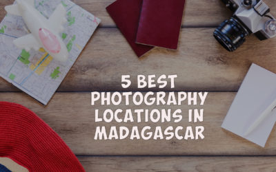 5 Best Photography Locations in Madagascar
