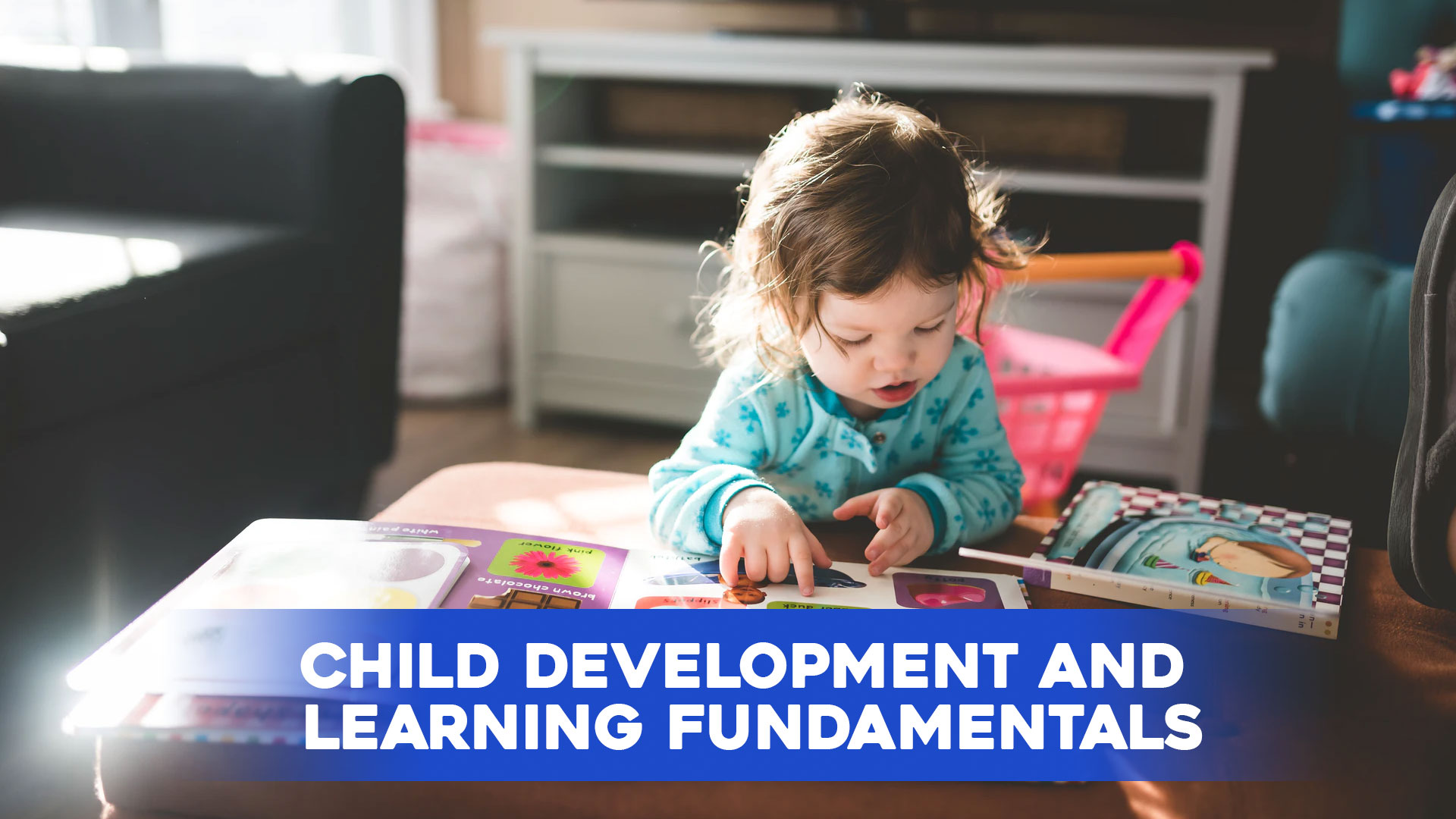 Child Development And Learning Fundamentals