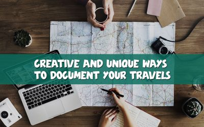 Creative and Unique Ways to Document Your Travels