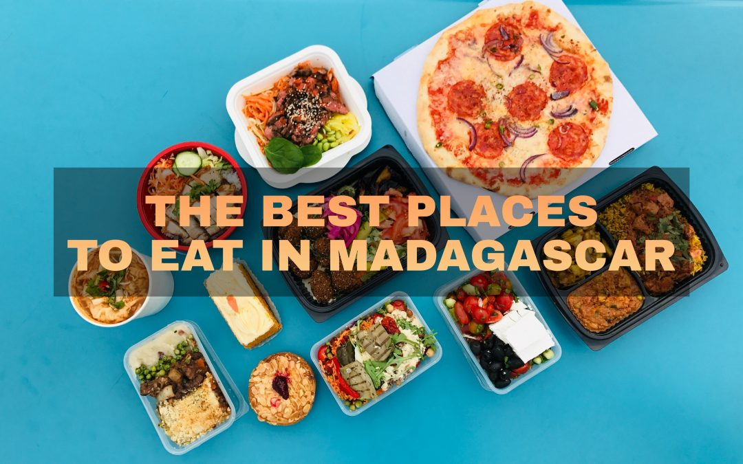 The Best Places to Eat in Madagascar